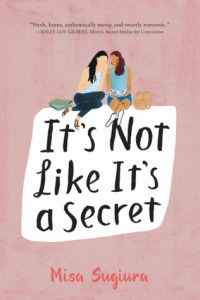 Cover of It's Not Like It's A Secret by Misa Sugiura