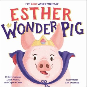 true adventures of esther the wonder pig